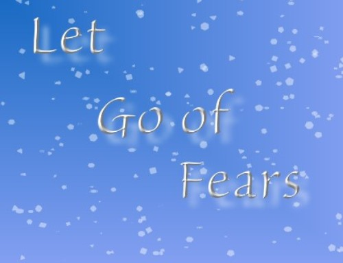 Letting Go of Fears